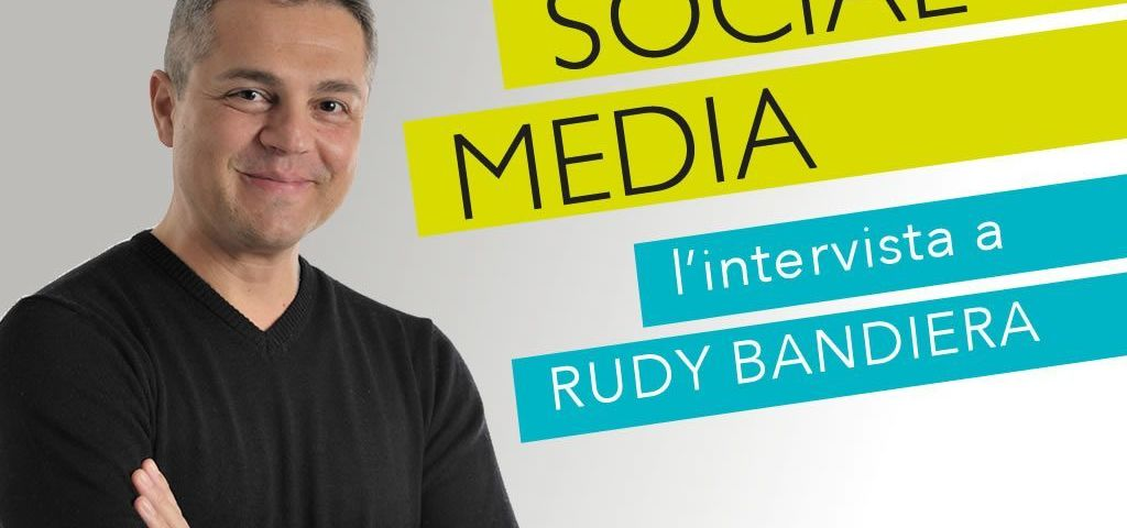 Social-Media-intervista-a-Rudy-Bandiera